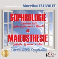 Maryline Estivalet - Sophrologie et maïeusthésie. 1 CD audio