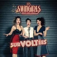 Les Swingirls - Survoltées. 1 CD audio