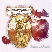 Chamber Metropolitan - Tempus fugit. 1 CD audio