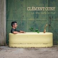 Clément Oury - Tête dans le mur. 1 CD audio MP3