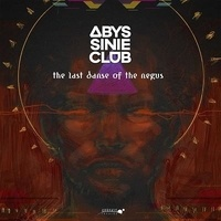 Abyssinie Club - The Last Dance of the Negus. 1 CD audio MP3