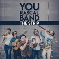 You rascal band - The Strip.