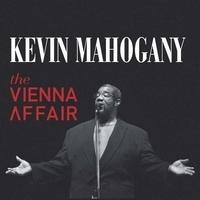 Kevin Mahogany - The vienna affair. 1 CD audio