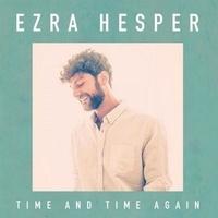 Ezra Hesper - Time and time again. 1 CD audio
