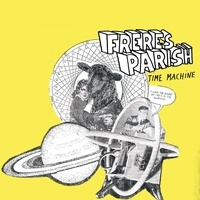 Frères Parish - Time machine. 1 CD audio MP3