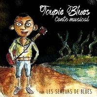 Les semeurs de blues - Toupie blues. 1 CD audio MP3