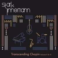 Starklinnemann - Transcending Chopin - Volumes 2 et 3.