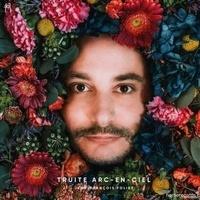 Jean-François Foliez - Truite arc en ciel. 1 CD audio