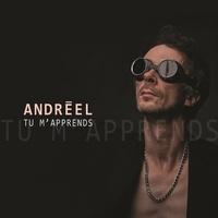 Andreel - Tu m'apprends. 1 CD audio