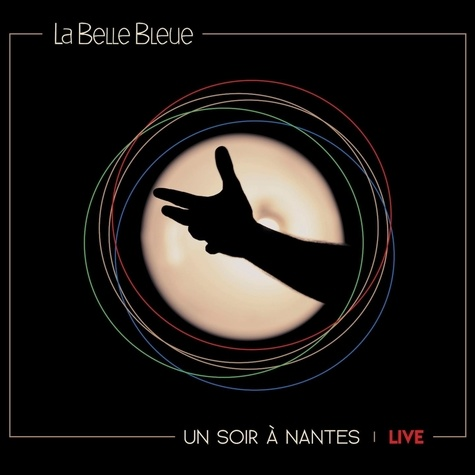 La belle bleue - Un soir à Nantes Live. 1 CD audio