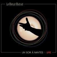 La belle bleue - Un soir à Nantes - Avec 1 vinyle.