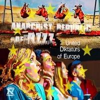 Anarchist Republic o - United diktaturs of Europe. 1 CD audio