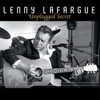 Lenny Lafargue - Unplugged Secret. 1 CD audio MP3