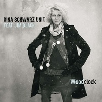 Gina Schwarz et Jim Black - Woodclock. 1 CD audio