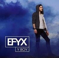 Efyx - Y boy. 1 CD audio