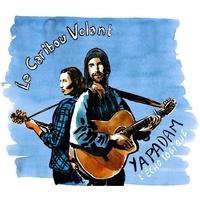 Le caribou volant - Yapadam - L'écho logique. 1 CD audio