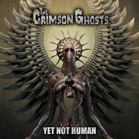 The crimson ghosts - Yet not human. 1 CD audio