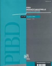 Anonyme - Propriété industrielle, bulletin documentaire N° 777, 1er janvier : .