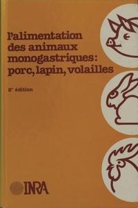 INRA - L'Alimentation des animaux monogastriques, porc, lapin, volailles.