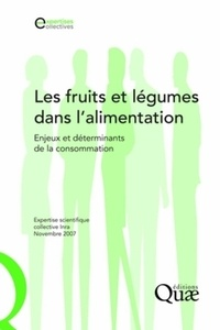 INRA - Les fruits et légumes dans l'alimentation - Enjeux et déterminants de la consommation.