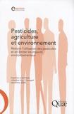 INRA et  Cemagref - Pesticides, agriculture et environnement - Réduire l'utilisation des pesticides et en limiter les impacts environnementaux.