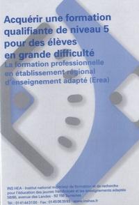 Brigitte Bayet - Acquérir une formation qualifiante de niveau 5 pour des élèves en grande difficulté : La formation professionnelle en établissement régional d'enseignement adapté (Erea). 1 DVD