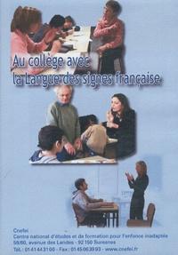 Françoise Duquesne-Belfais - Au collège avec la langue des signes française. 1 DVD