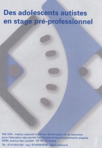 Christine Philip et Marc Imberty - Des adolescents autistes en stage pré-professionnel. 1 DVD