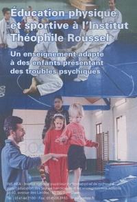 INS HEA - Education physique et sportive à l'institut Théophile Roussel.
