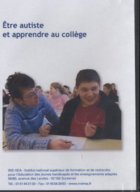 Christine Philip et Jean-Eric Lhuissier - Etre autiste et apprendre au collège. 1 DVD
