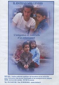 INS HEA - Il entend mes lèvres - L'intégration en maternelle d'un enfant sourd. 1 DVD