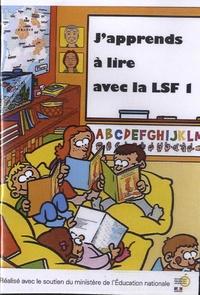 Hervé Benoît et Didier Flory - J'apprends à lire avec la LSF 1. 1 DVD