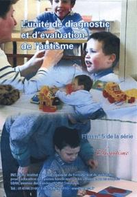 Christine Philip - L'unité de diagnostic et d'évaluation de l'autisme. 1 DVD