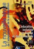 Hervé Benoit et Eric Plaisance - La nouvelle revue de l'adaptation et de la scolarisation Hors série N° 5, Jui : L'éducation inclusive en France et dans le monde.