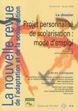 Hervé Benoit et Janine Laurent-Cognet - La nouvelle revue de l'adaptation et de la scolarisation N° 44, Janvier 2009 : Projet personnalisé de scolarisation : mode d'emploi.