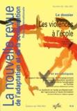 Yves Montoya et Hervé Benoit - La nouvelle revue de l'adaptation et de la scolarisation N° 53, Mai 2011 : Les violences à l'école.