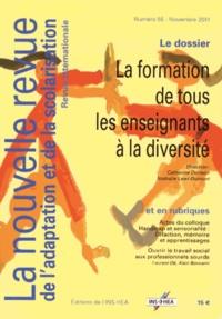 Catherine Dorison et Nathalie Lewi-Dumont - La nouvelle revue de l'adaptation et de la scolarisation N° 55, Novembre 2011 : La formation de tous les enseignants à la diversité.
