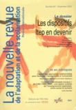 Sylvie Canat et Hervé Benoit - La nouvelle revue de l'adaptation et de la scolarisation N° 67, Novembre 2014 : Les dispositifs ITEP en devenir.