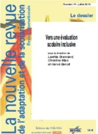 Laetitia Branciard et Christine Mias - La nouvelle revue de l'adaptation et de la scolarisation N° 74 : Vers une évaluation scolaire inclusive ?.