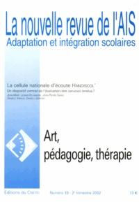 Jean-Pierre Klein et Magali Viallefond - La nouvelle revue de l'AIS N° 18, 2e trimestre : Art, pédagogie, thérapie.