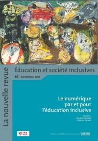 INS HEA - La nouvelle revue Education et société inclusives N° 87 : Le numérique par et pour l'éducation inclusive.