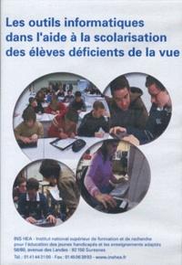 INS HEA - Les outils informatiques dans l'aide à la scolarisation des élèves déficients de la vue. 1 DVD