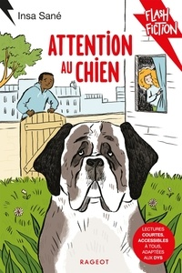 Insa Sané - Attention au chien.