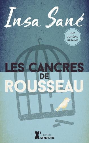 Insa Sané - Les cancres de Rousseau.