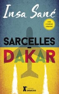 Insa Sané - Sarcelles-Dakar.