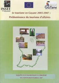 Le tourisme en Guyane 2005-2007 : prédominance du tourisme daffaires.pdf