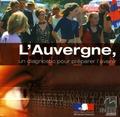 INSEE Auvergne - L'Auvergne, un diagnostic pour préparer l'avenir.