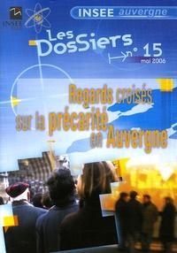 INSEE Auvergne - Regards croisés sur la précarité en Auvergne.