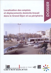 Localisation des emplois et déplacements domicile-travail dans le Grand Dijon et sa périphérie.pdf