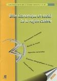 INSEE Centre - Bilan économique et social de la région Centre.